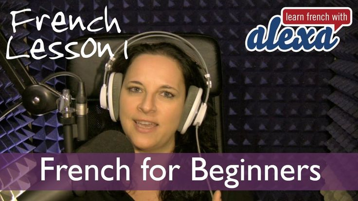 Learn French with Alexa Polidoro Free french Lesson 1