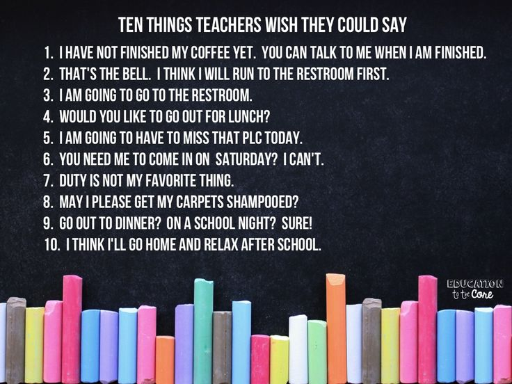 10 Things Teachers Wish We Could Say We, The o'jays and