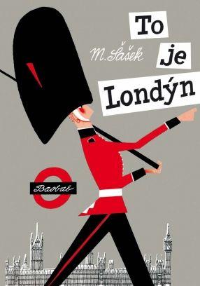 To je Londýn | české ilustrované knihy pro děti | Baobab Books