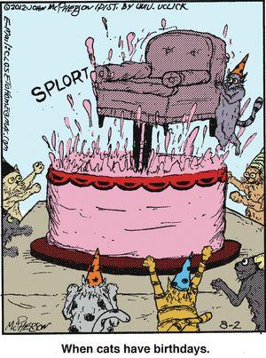 Close to Home on Gocomics.com: Crazy Cats, Suddenly Cats, Group Board, Birthdays, Birthday Cards, Pets Group, Gocomics Com, Comic Strips, Cat Lady