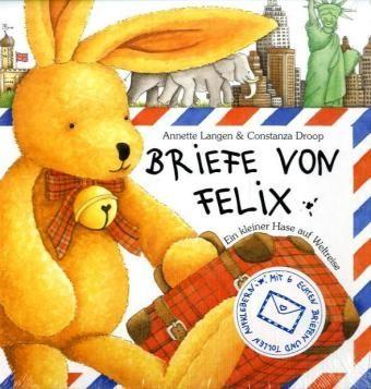 Langen, Annette; Droop, Constanza: Briefe von Felix. Ein kleiner Hase auf Weltreise, 2001 (J2 LAN)