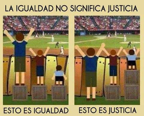 G A N T I L L A N O: IGUALDAD NO  SIGNIFICA JUSTICIA
