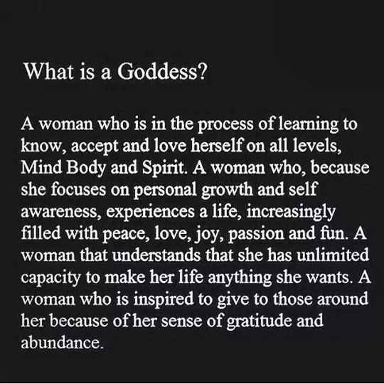 What is a goddess...yes me!