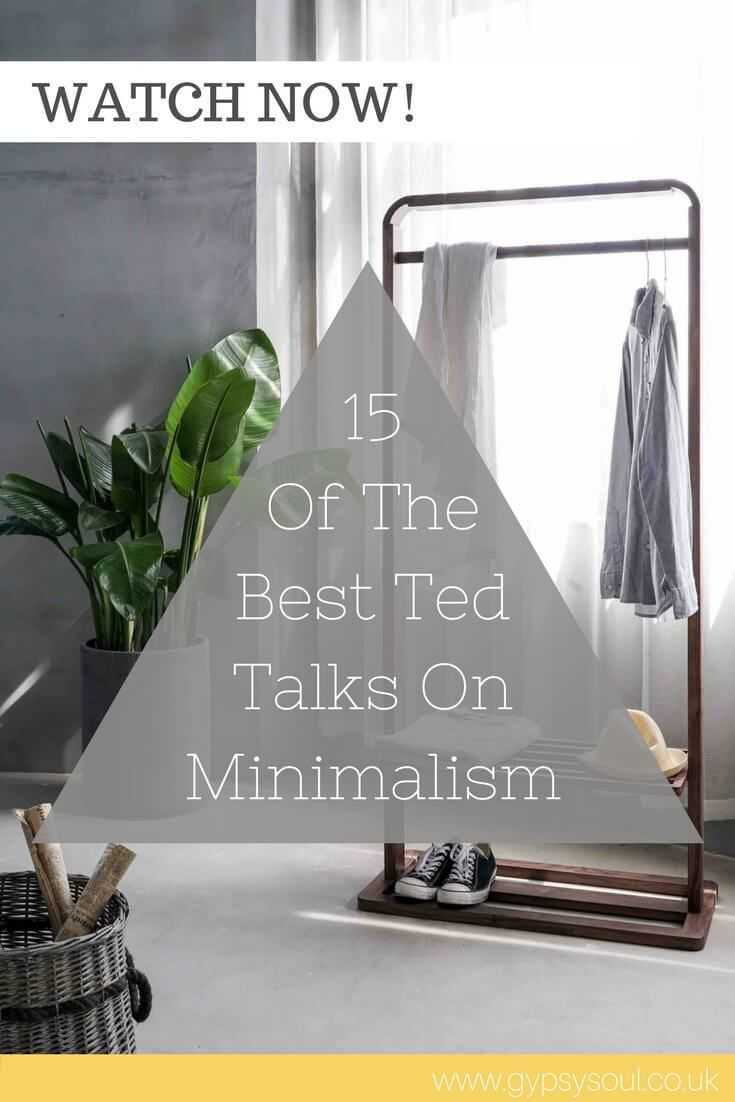 15 Of the Best Ted Talks on Minimalsim that You Need To Watch Now! #Minimalism #SimpleLiving #Minimalist