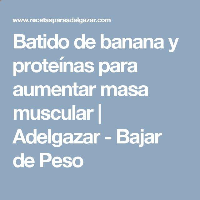 Quemagrasa - Batido de banana y proteínas para aumentar masa muscular | Adelgazar - Bajar de Peso Una estrategia de pérdida de peso algo inusual que te va a ayudar a obtener un vientre plano en menos de 7 días mientras sigues disfrutando de tu comida favorita