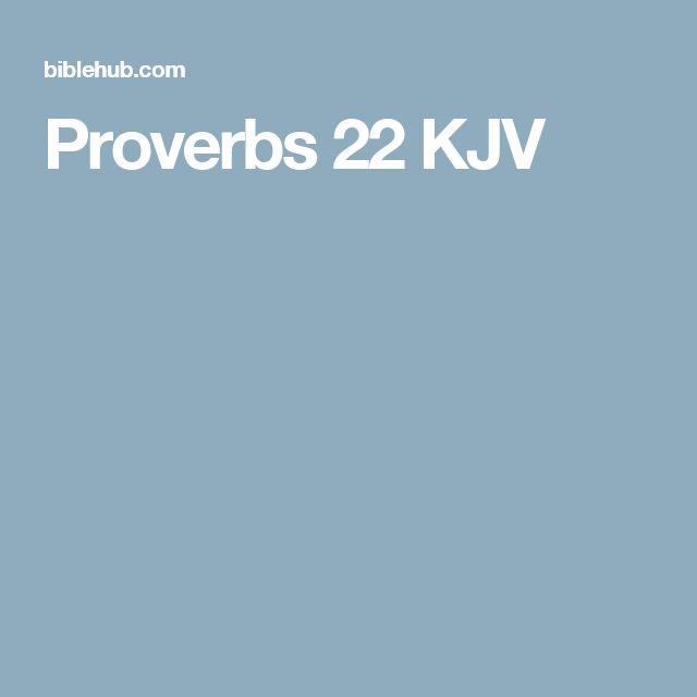 Proverbs 22 KJV