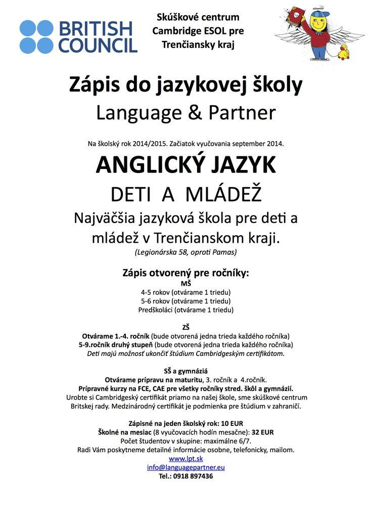 Prihláste sa d najlepšej jazykovej školy v Trenčíne. Viac ako 80 tried, nadšení lektori, moderná škola. The best language school in Trenčín.