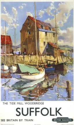 British Railways travel poster - Suffolk - The poster shows a view across the River Deben to the ancient Tide Mill, which dates back to the 12th century and was restored during the 20th century at Woodbridge. Artwork by Jack Merriott 1901-1968
