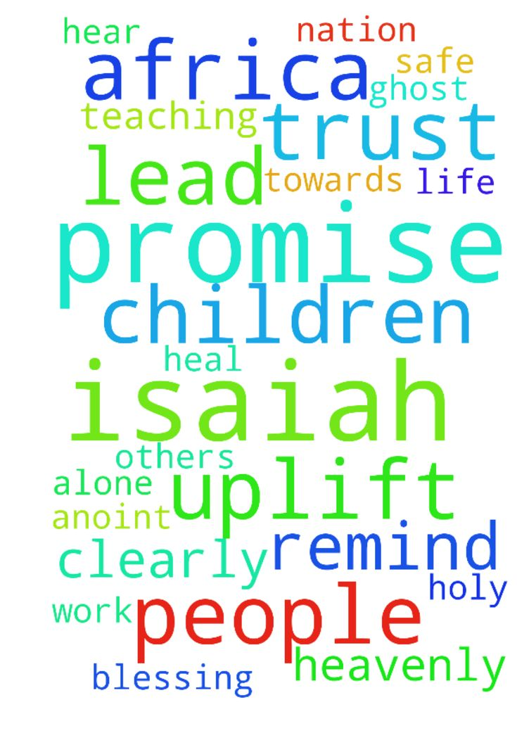 Father I pray for your Promise in Isaiah 51 over my - Father I pray for your Promise in Isaiah 51 over my life, I remind You Father God amp; to work for You. To hear Your Voice Clearly and for the Holy Ghost to anoint me with a Heavenly Blessing to heal others and to uplift people and convince them to trust You and You alone. I pray for South Africa Father to keep Your children safe and to turn Your nation towards You. I thank You Father God for teaching me and lead me out in victory. Posted…