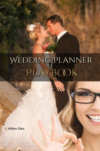 Wedding Planners Playbook Complete Toolkit For Wedding  Event Planners Everywhere *** Details can be found by clicking on the image.-It is an affiliate link to Amazon.