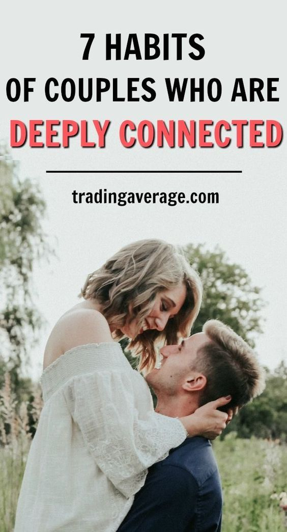 7 Habits of {Couples} Who Are Deeply Related To Every Different