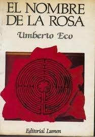 El primer libro que leí de Umberto Eco, a partir de el, creo que he leído todos sus libros publicados en castellano y muchos de sus artículos en internet y colaboraciones en El Pais