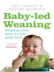 One Woman's Story on Baby Led Weaning