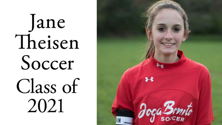 Jane Theisen Soccer   Class of 2021   Joga Bonito Soccer Club ⚽