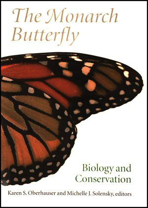 The Monarch Butterfly Biology And Conservation