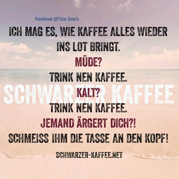 Kaffee ist die Lösung