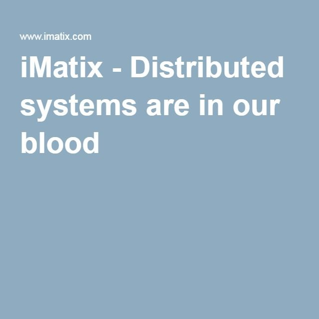 iMatix - Distributed systems are in our blood //esempio di website semplice molto esegante, semplice e chiaro a livello internazionale