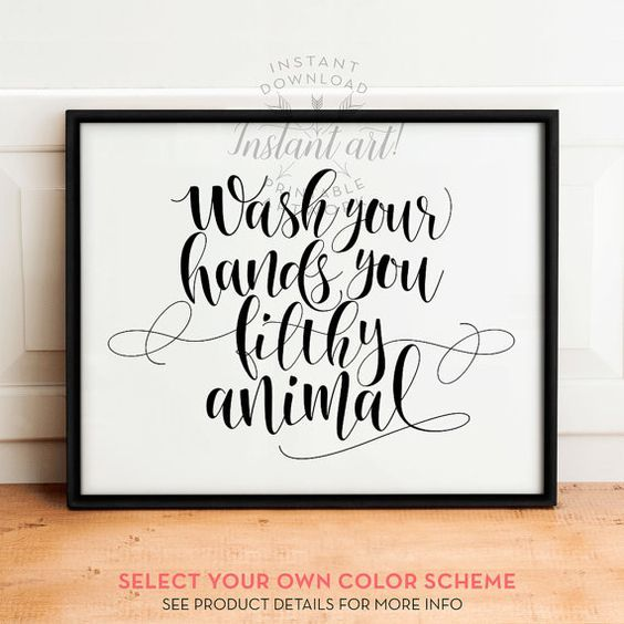 Wash Your Hands sign, PRINTABLE art, Bathroom prints, Funny bathroom wall decor, Funny wall art, Wash your hands you filthy animal, Bath art