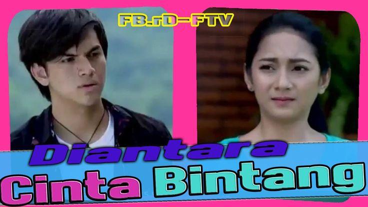 FTV TERBARU - Diantara Cinta Bintang - HD FULL MOVIE [Rizky Nazar - Dind...