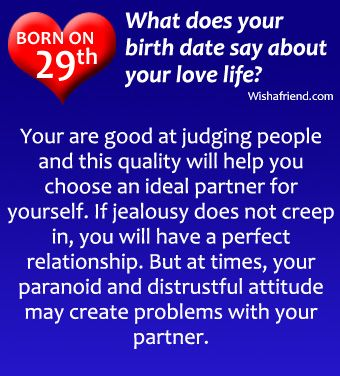 If you are born on 29th, what does it say about your love