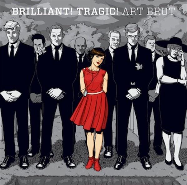 Art Brut - Brilliant! Tragic! Art work by Jamie McKelvie.