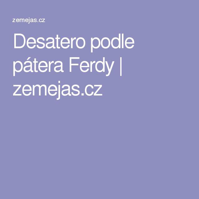 Desatero podle pátera Ferdy | zemejas.cz