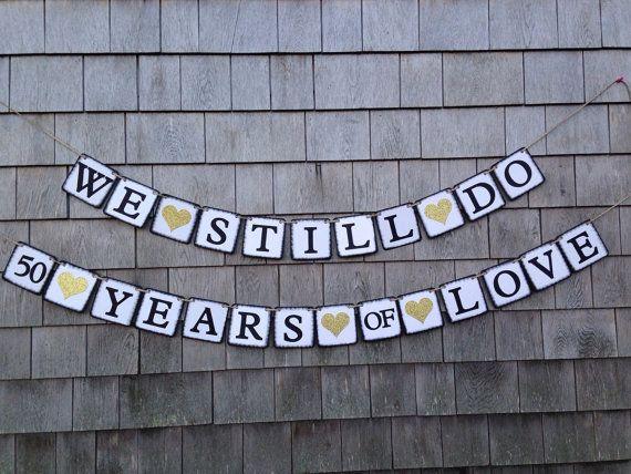 Happy Anniversary Banner, Anniversary Decor, Anniversary Banner Garland, We Still Do Banner, Vow Renewal, 25th 50th Anniversary Party Decor