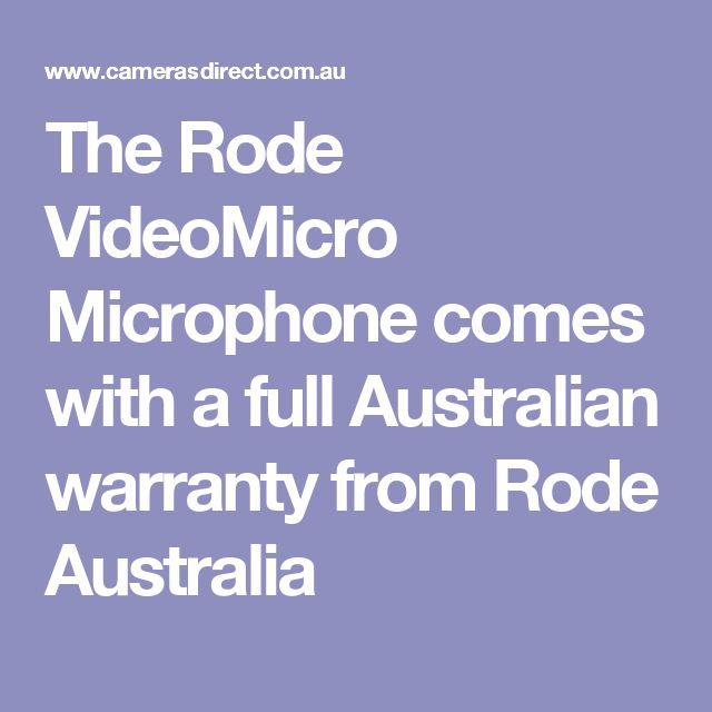 The Rode VideoMicro Microphone comes with a full Australian warranty from Rode Australia