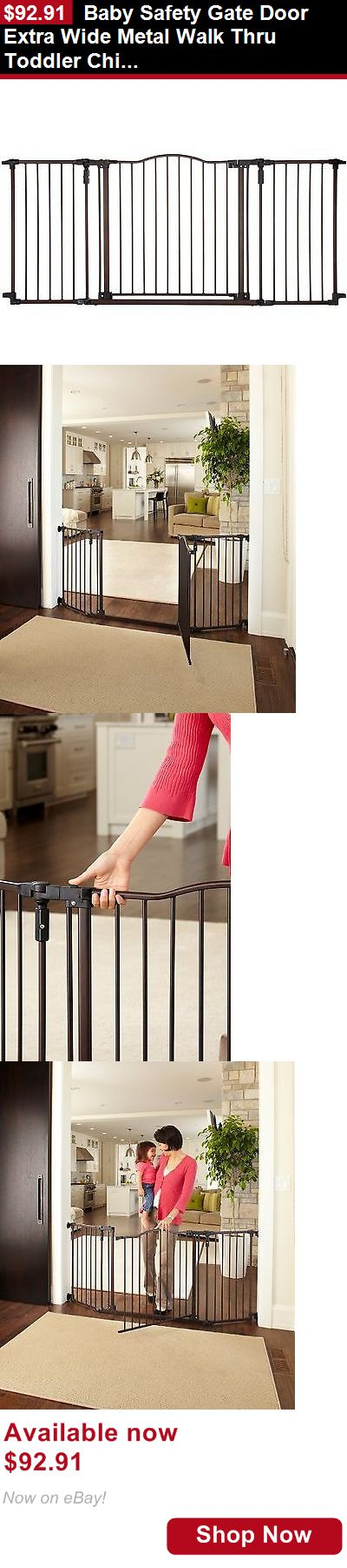 Baby Safety Gates: Baby Safety Gate Door Extra Wide Metal Walk Thru Toddler Child Pet Dog Cat Fence BUY IT NOW ONLY: $92.91