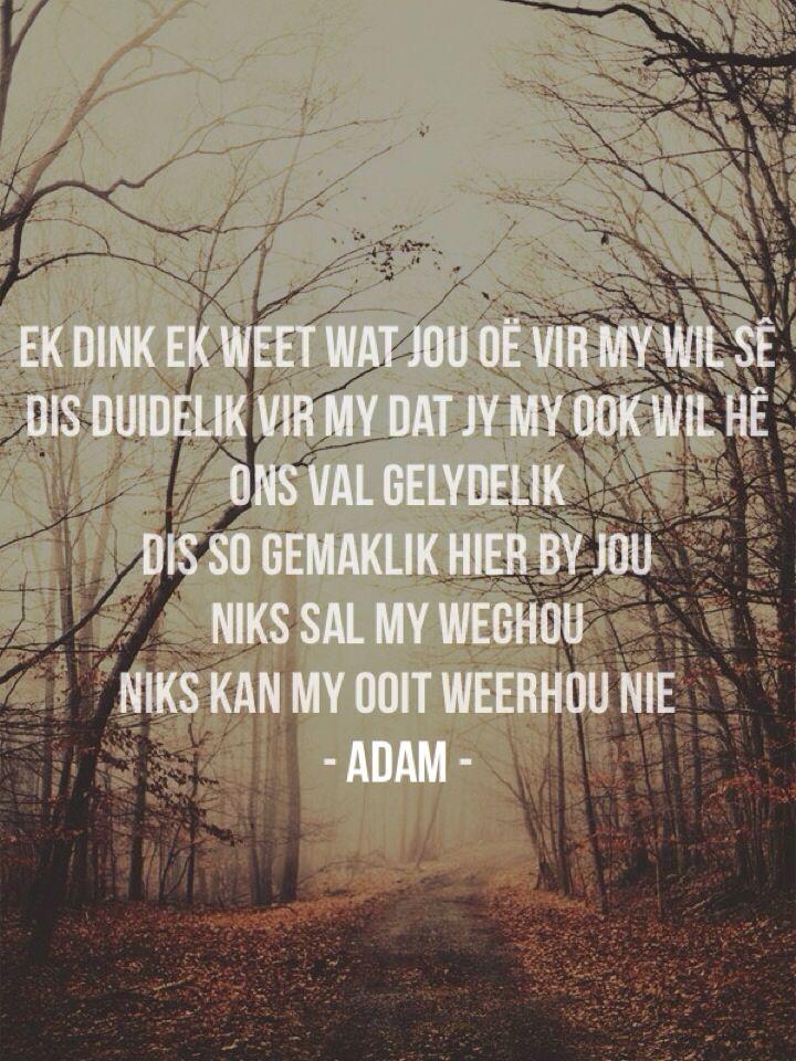 Adam - Sal oorlog vir jou maak! LOVE hierdie song!