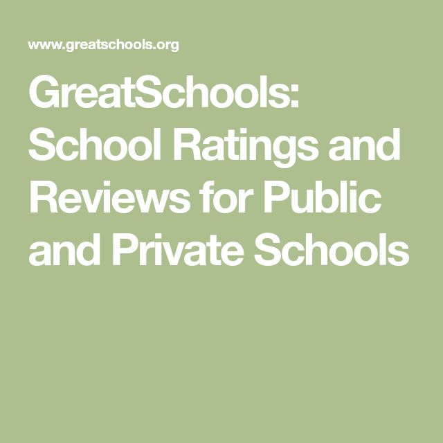 GreatSchools: School Ratings and Reviews for Public and Private Schools