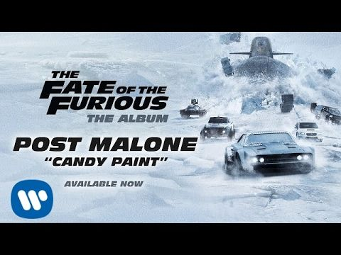 Post Malone - Candy Paint (The Fate of the Furious: The Album)[OFFICIAL...