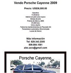 Vendo Porsche Cayenne 2009 Precio: US$36,000.00 Gasolina 6 cilindros Interior en piel como nuevo Bolsas de aire Frenos de disco y ABS 81,000 kms Unico dueño Todos los mantenimientos en Peynado GA Transmision automatica Sincronizada Luces de Xenon  Más información Tel: 829.343.2305