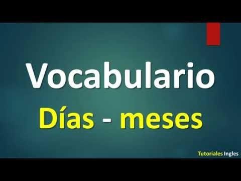 Días - meses en Ingles con pronunciación - YouTube