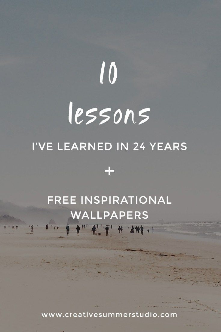 10 lessons I've learned in 24 years