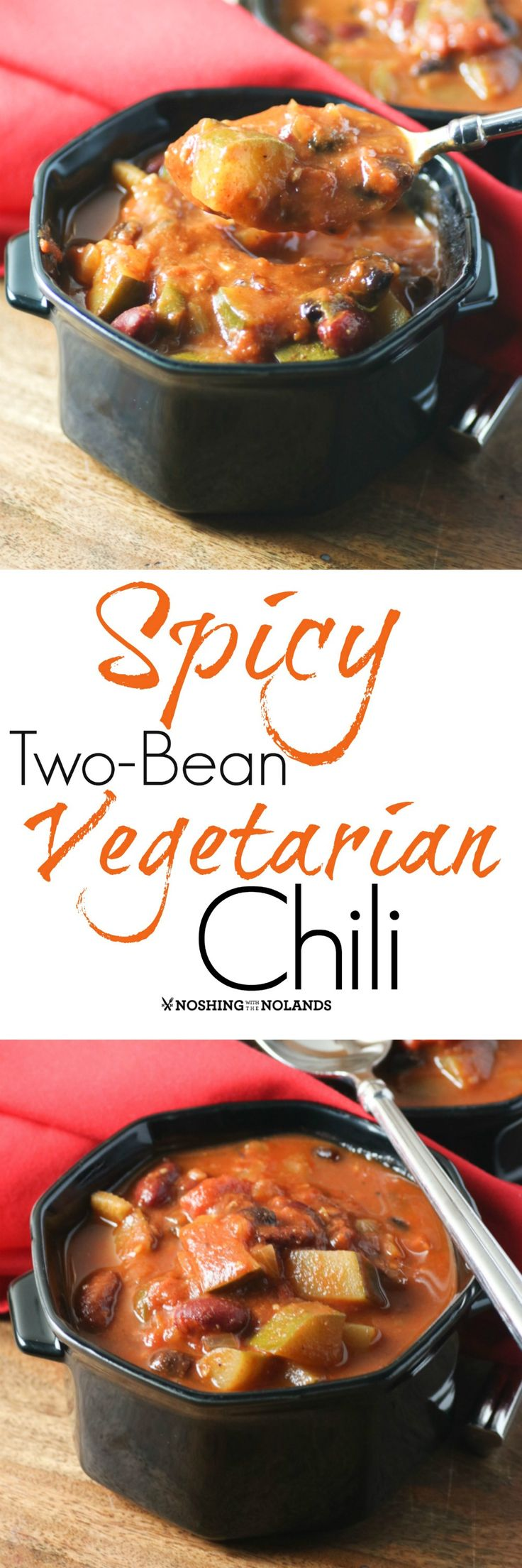 Spicy Two-Bean Vegetarian Chili by Noshing With The Nolands is a satisfying and hearty dish that you won't even miss the meat!
