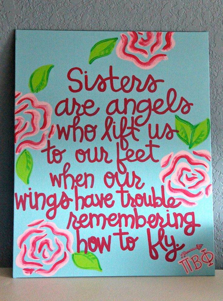 Love my sister: Angel, My Sisters, Sisters Quotes, Piphi, Love My Sister, Canvas, Pi Phi, Girls Rooms, Quotes Paintings