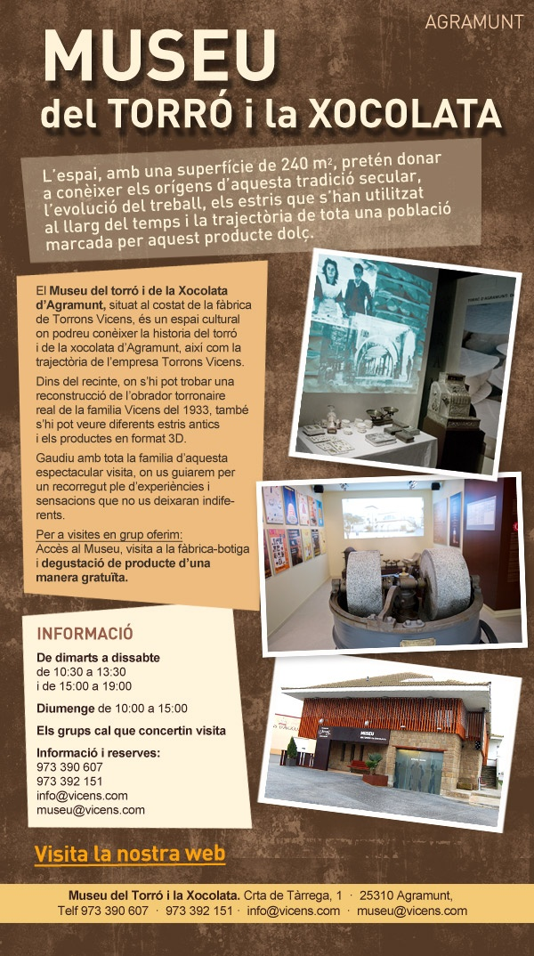 El Museu del Torró i la Xocolata d'Agramunt, campanya destinada a Agències de Viatges, casals de la gent gran i entitats en general.