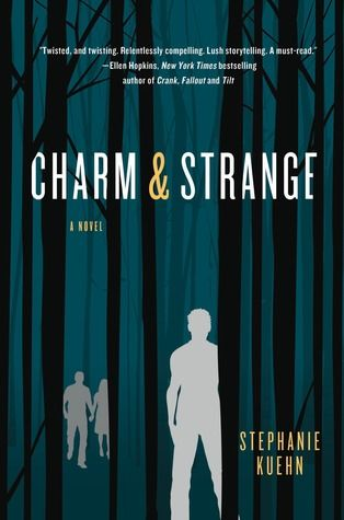 Charm & Strange, by Stephanie Kuehn