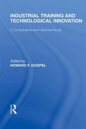 Industrial Training and Technological Innovation: A Comparative and Historical Study, Volume 6 by HOWARD.F. GOSPEL. $25.39. Publisher: T & F Books UK (February 18, 2011). 211 pages
