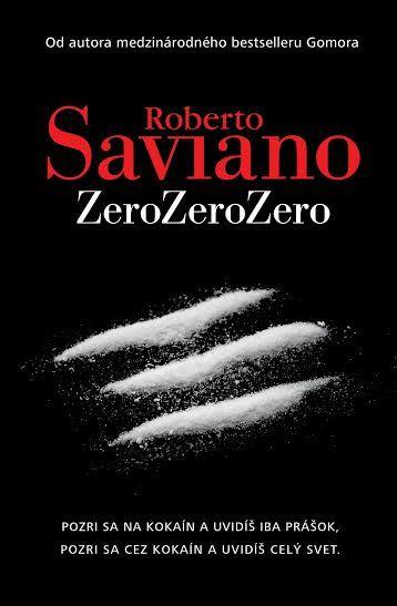 ZeroZeroZero (Saviano Roberto) Kniha