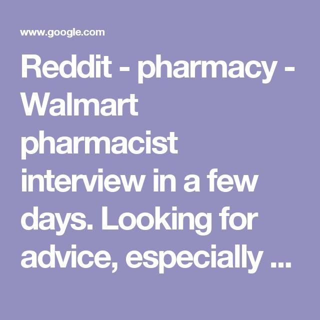 Reddit Pharmacy Walmart Pharmacist Interview In A Few Days
