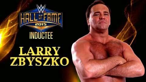 Larry Zbyszko 2015 Hall Of Fame