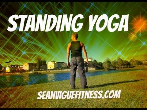 15 min Yoga Class - Standing Yoga for Beginners - Sean Vigue Fitness - YouTube