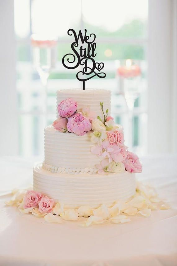 Cake Topper We Still Do Vow Renewal Anniversary Wedding Decoration Gold Silver 162