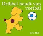 Eric Hill - Dribbel houdt van voetbal