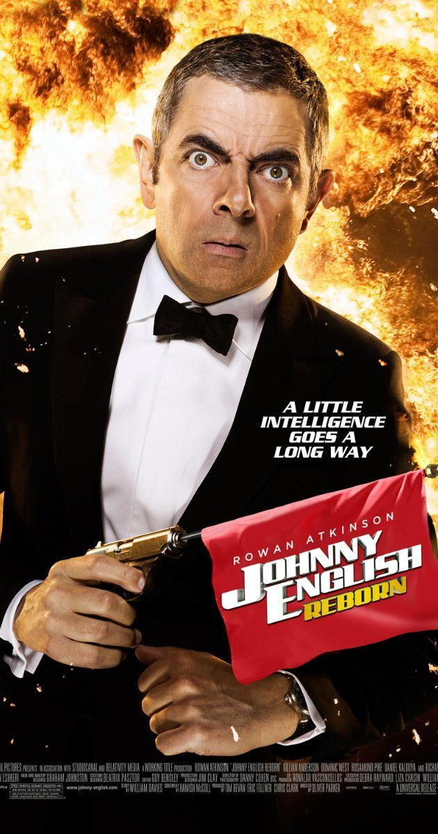 Directed by Oliver Parker.  With Rowan Atkinson, Rosamund Pike, Dominic West, Roger Barclay. Johnny English goes up against international assassins hunting down the Chinese premier.