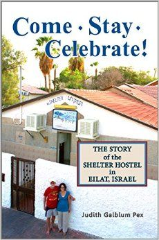 The story of the shelter hostel in Eilat, Israel. http://www.amazon.co.uk/Come-Stay-Celebrate-Shelter-Hostel/dp/0989101444/ref=sr_1_1?ie=UTF8&qid=1447077437&sr=8-1&keywords=come%20stay%20celebrate