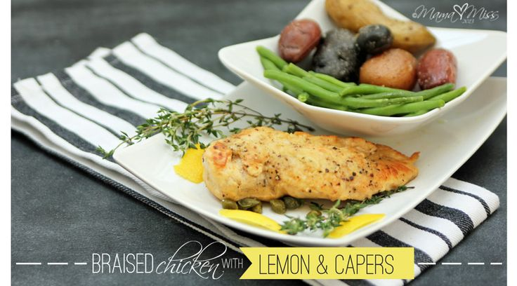 Recipe for braised chicken with lemon and capers.