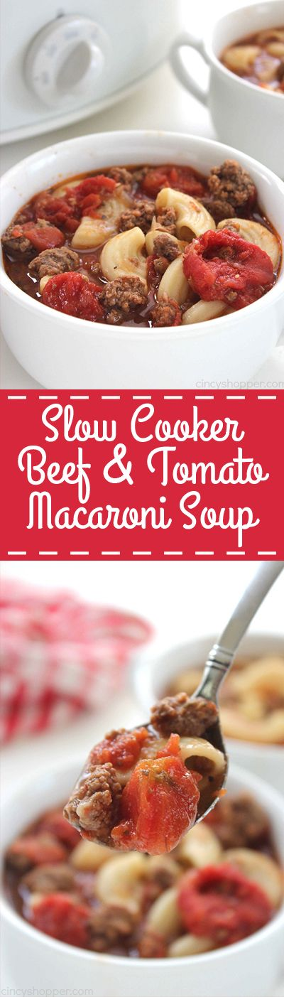 Slow Cooker Beef and Tomato Macaroni Soup - Simple to make right in your…